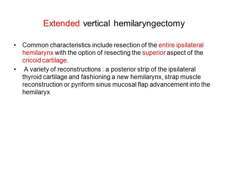 Extended vertical hemilaryngectomy
