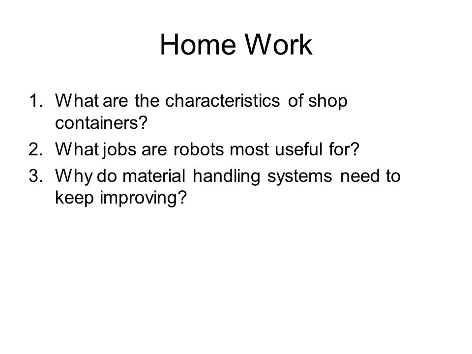 Home Work What are the characteristics of shop containers