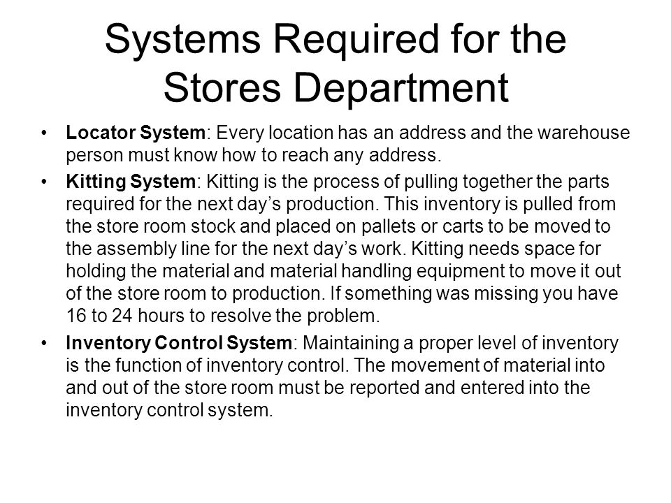 Systems Required for the Stores Department