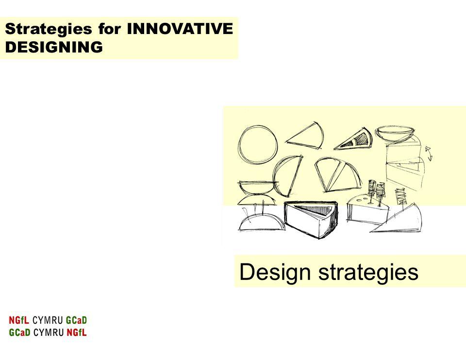 Strategies for INNOVATIVE DESIGNING
