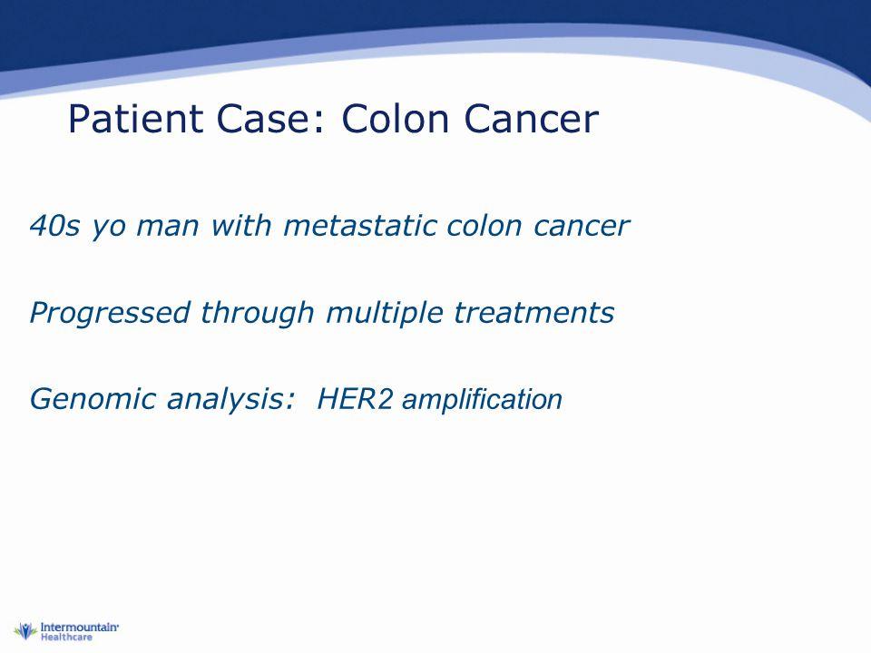 Patient Case: Colon Cancer