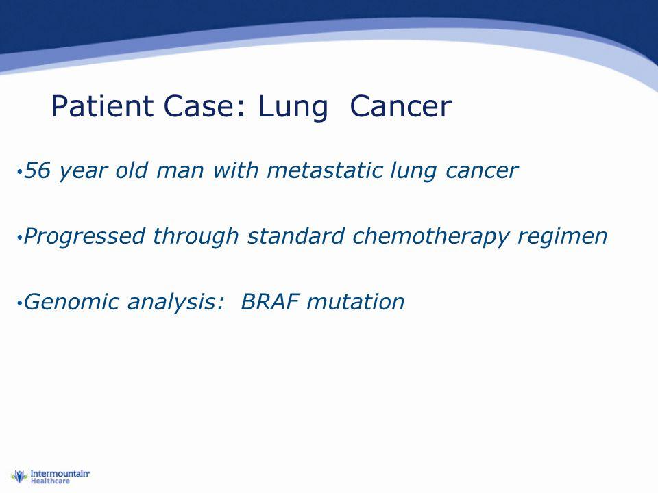 Patient Case: Lung Cancer