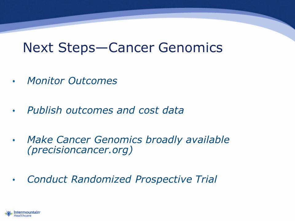 Next Steps—Cancer Genomics