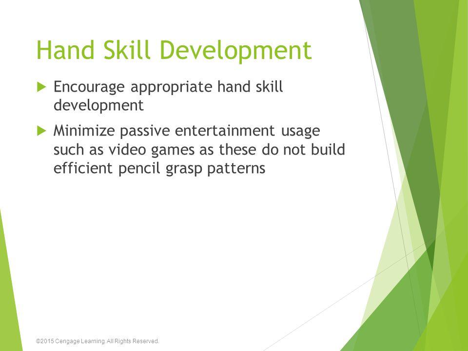 Hand Skill Development