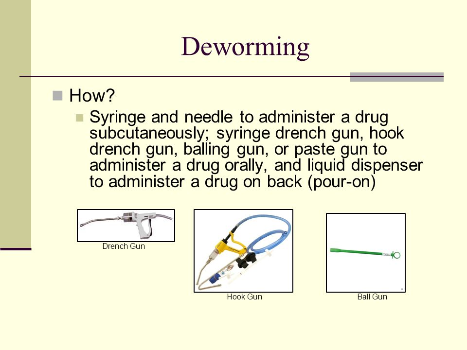 Deworming How