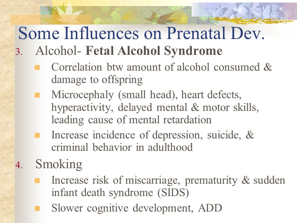 Some Influences on Prenatal Dev.