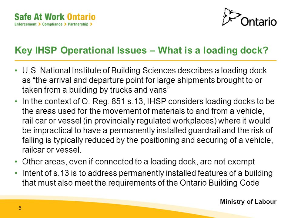 Key IHSP Operational Issues – What is a loading dock