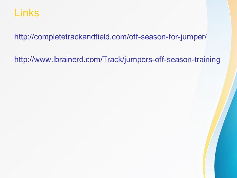 Links http://completetrackandfield.com/off-season-for-jumper/