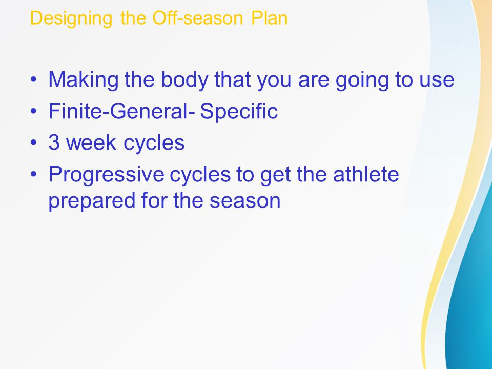Designing the Off-season Plan