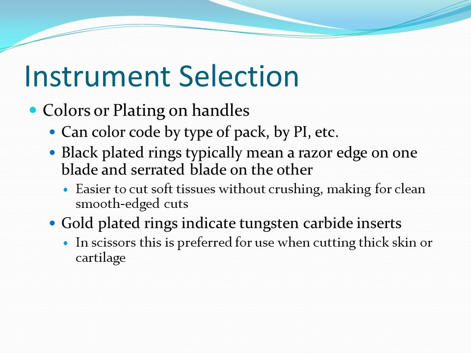 Instrument Selection Colors or Plating on handles