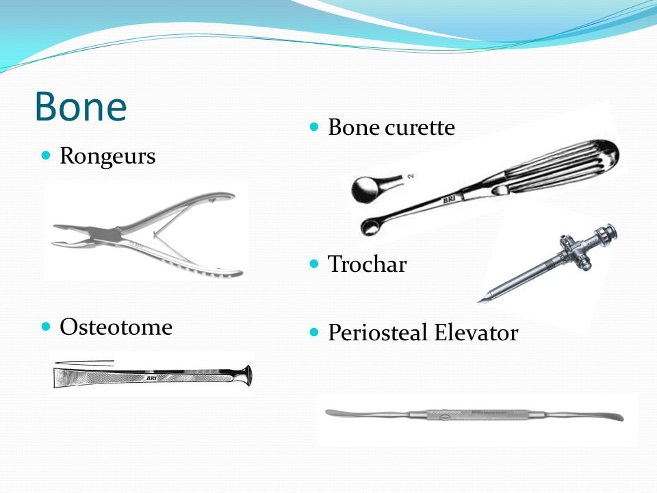 Bone Bone curette Rongeurs Trochar Periosteal Elevator Osteotome