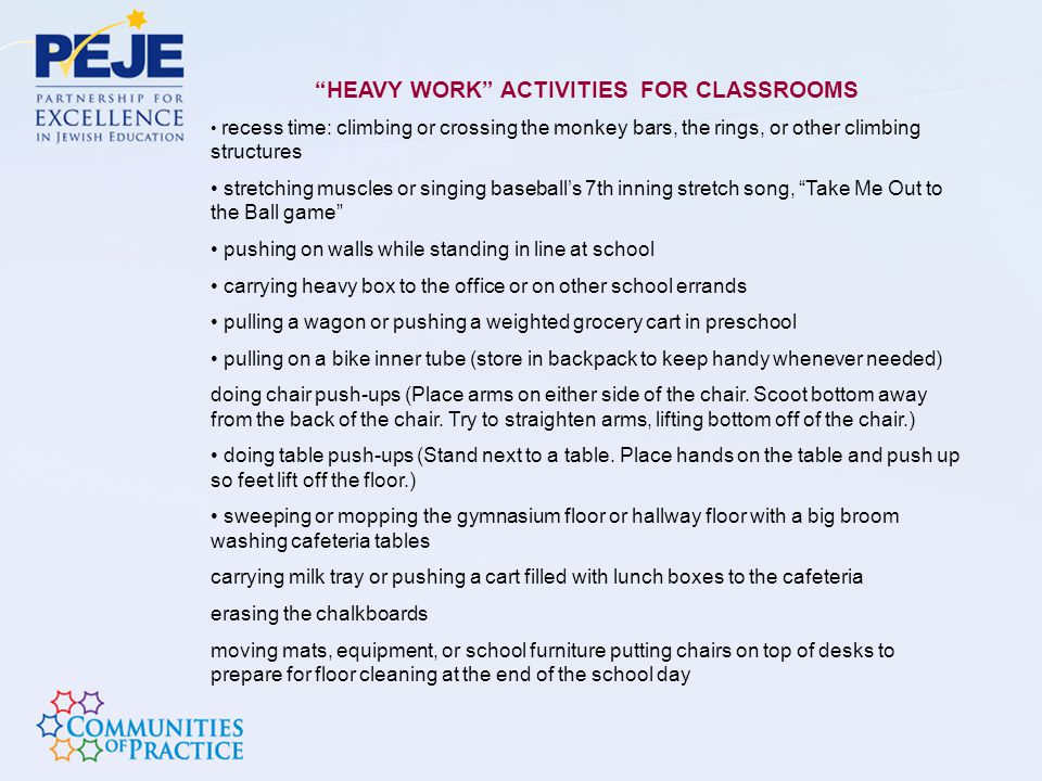 HEAVY WORK ACTIVITIES FOR CLASSROOMS