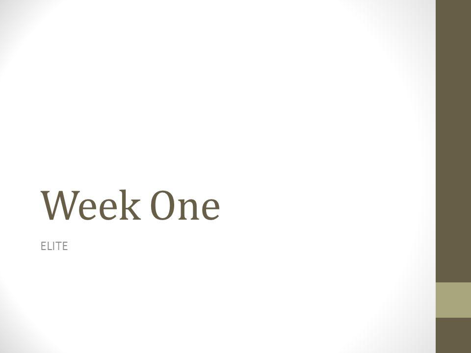 Week One ELITE