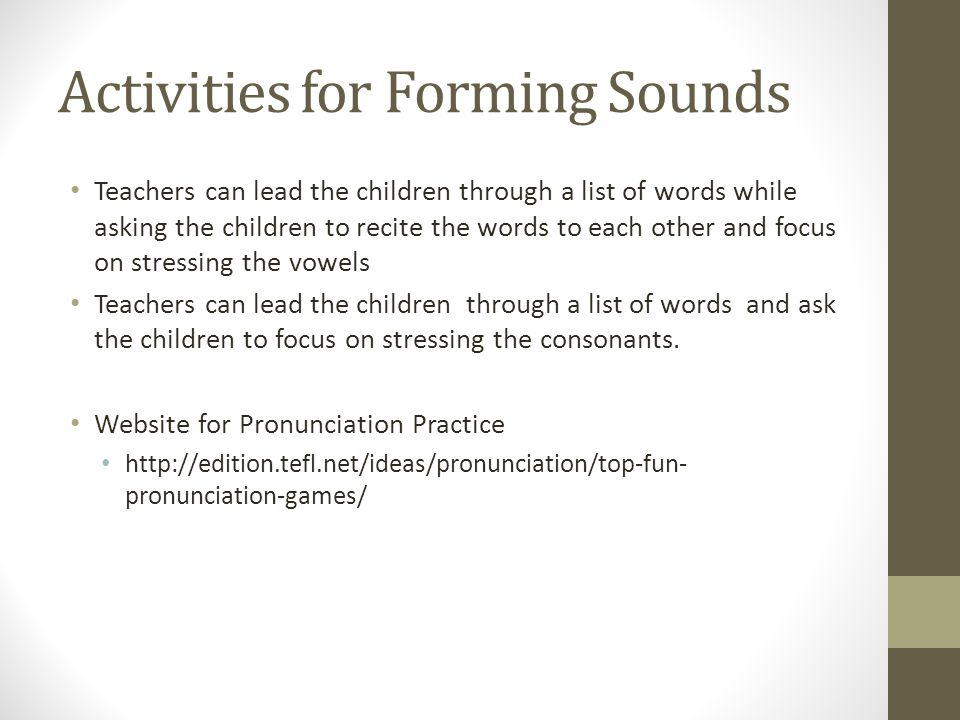 Activities for Forming Sounds