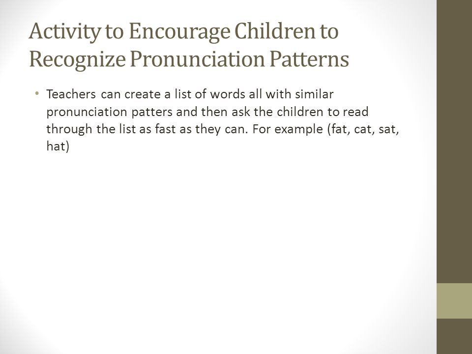 Activity to Encourage Children to Recognize Pronunciation Patterns