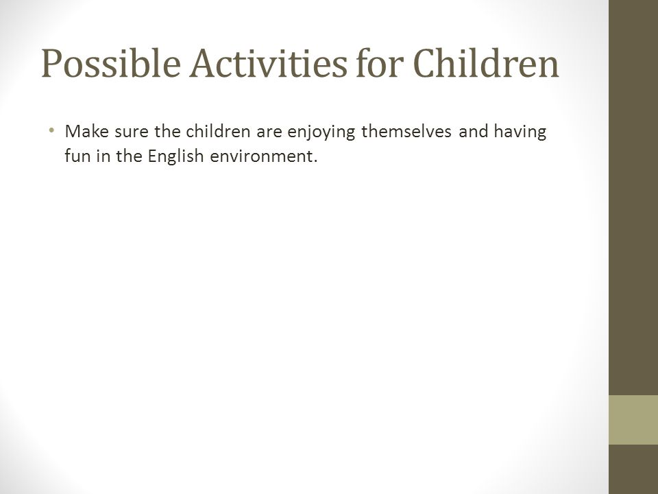 Possible Activities for Children