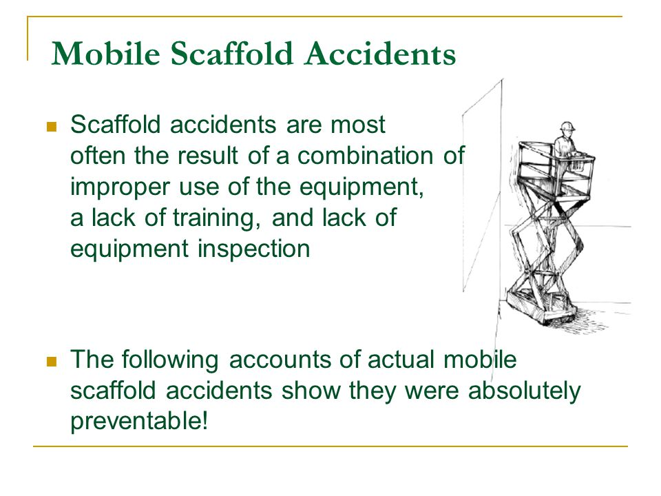 Mobile Scaffold Accidents
