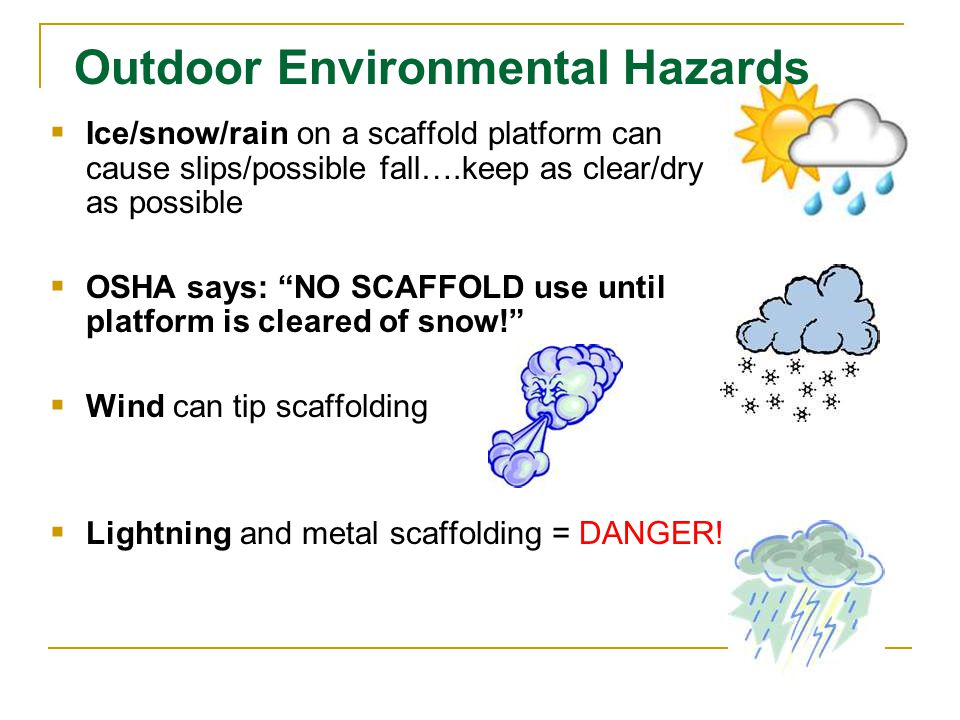 Outdoor Environmental Hazards