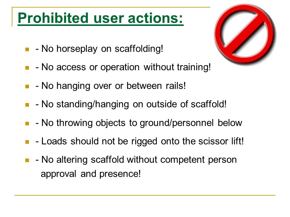 Prohibited user actions:
