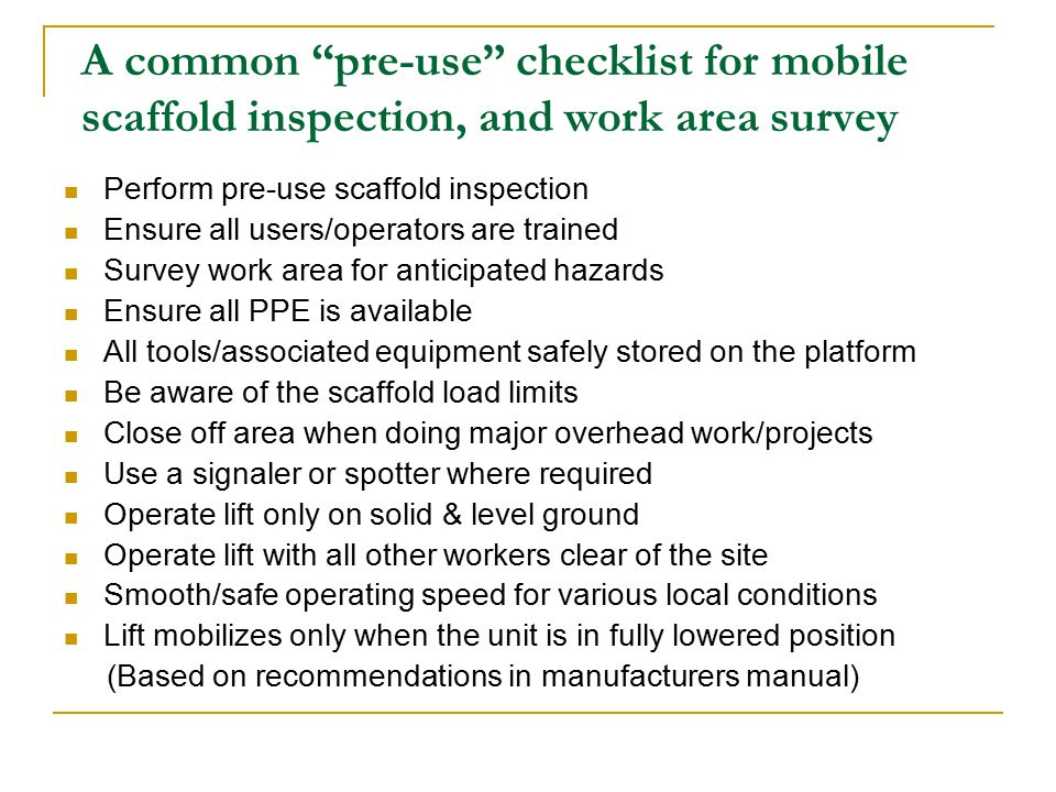 A common pre-use checklist for mobile scaffold inspection, and work area survey