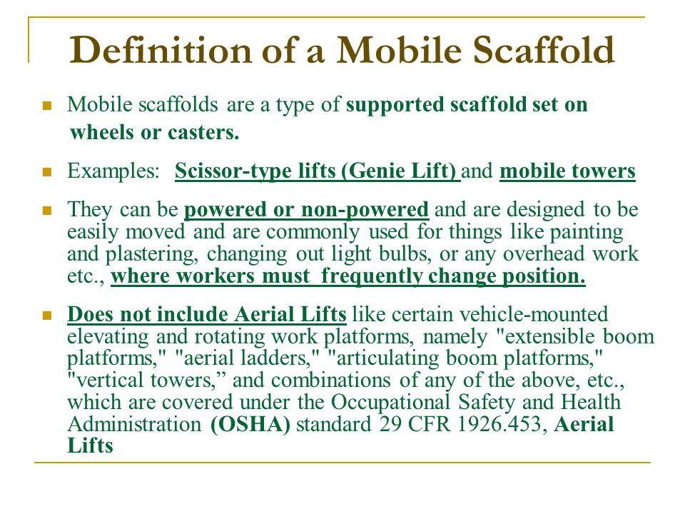 Definition of a Mobile Scaffold