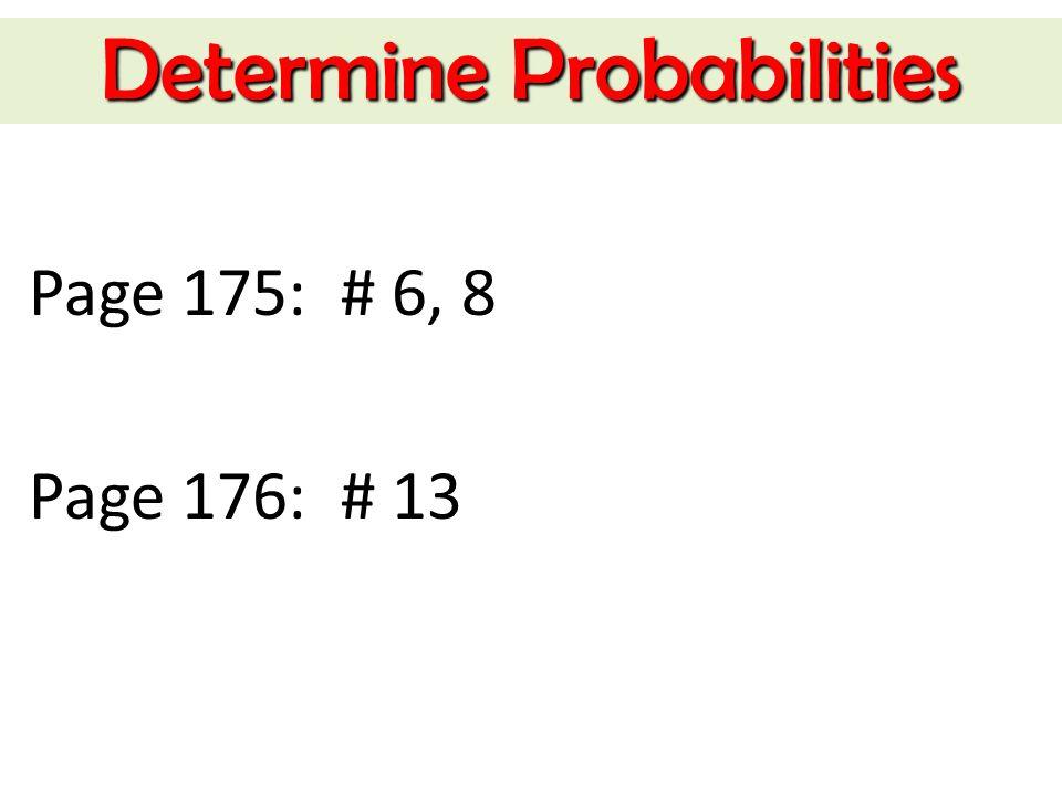 Determine Probabilities