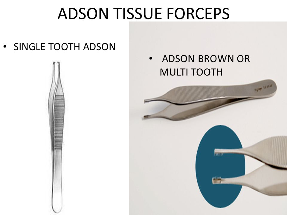 ADSON TISSUE FORCEPS SINGLE TOOTH ADSON ADSON BROWN OR MULTI TOOTH
