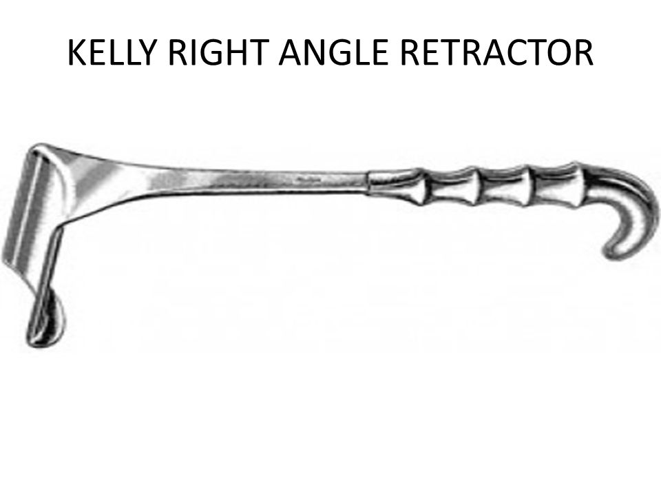 KELLY RIGHT ANGLE RETRACTOR