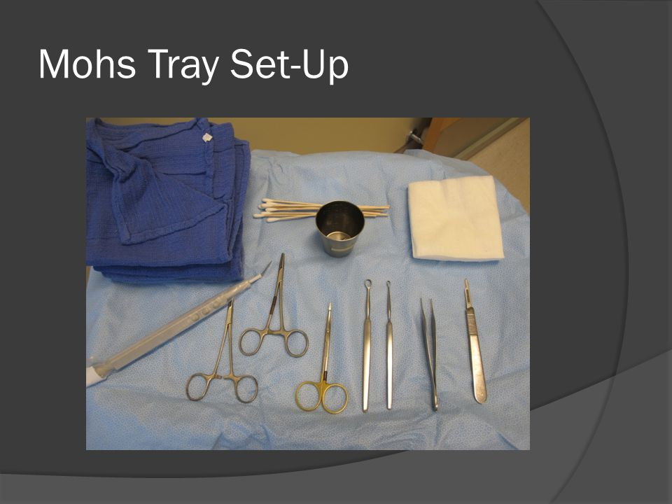 Mohs Tray Set-Up