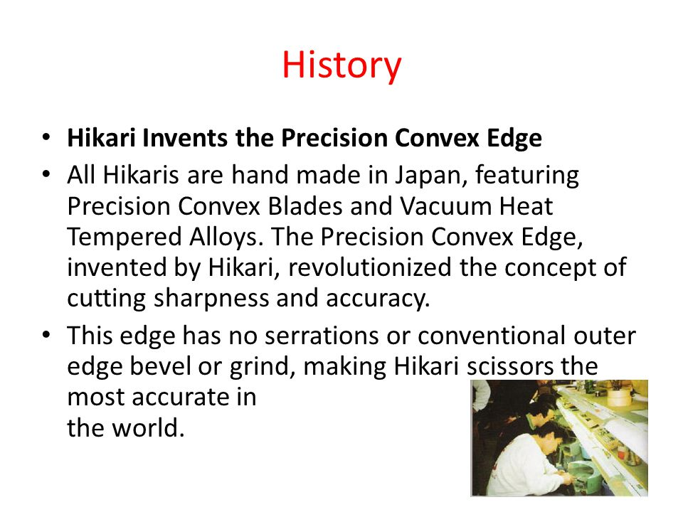 History Hikari Invents the Precision Convex Edge