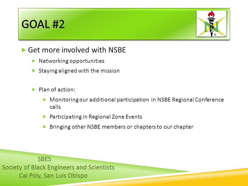 Goal #2 Get more involved with NSBE SBES
