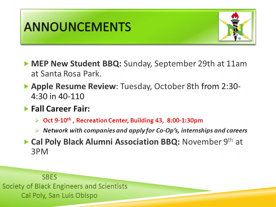 ANNOUNCEMENTS MEP New Student BBQ: Sunday, September 29th at 11am at Santa Rosa Park.