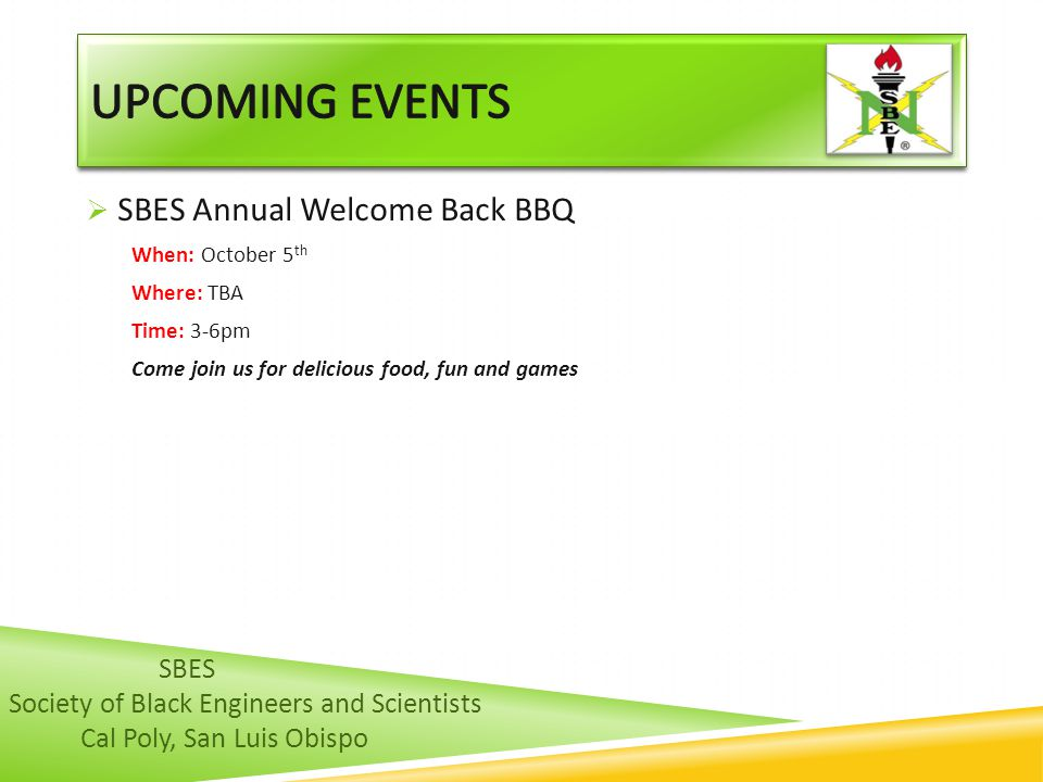 UPCOMING EVENTS SBES Annual Welcome Back BBQ SBES