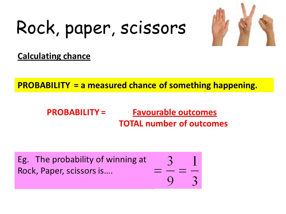 Rock, paper, scissors Calculating chance