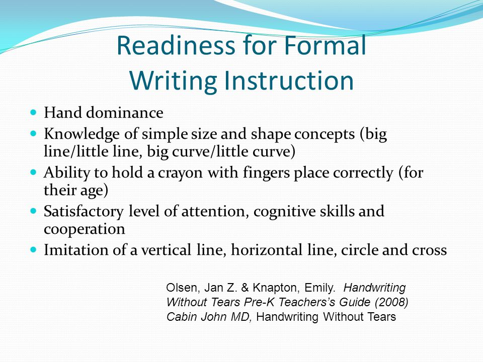 Readiness for Formal Writing Instruction