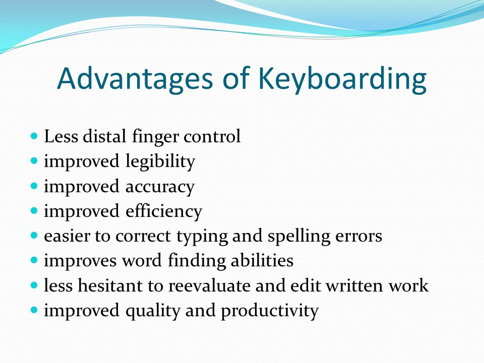 Advantages of Keyboarding