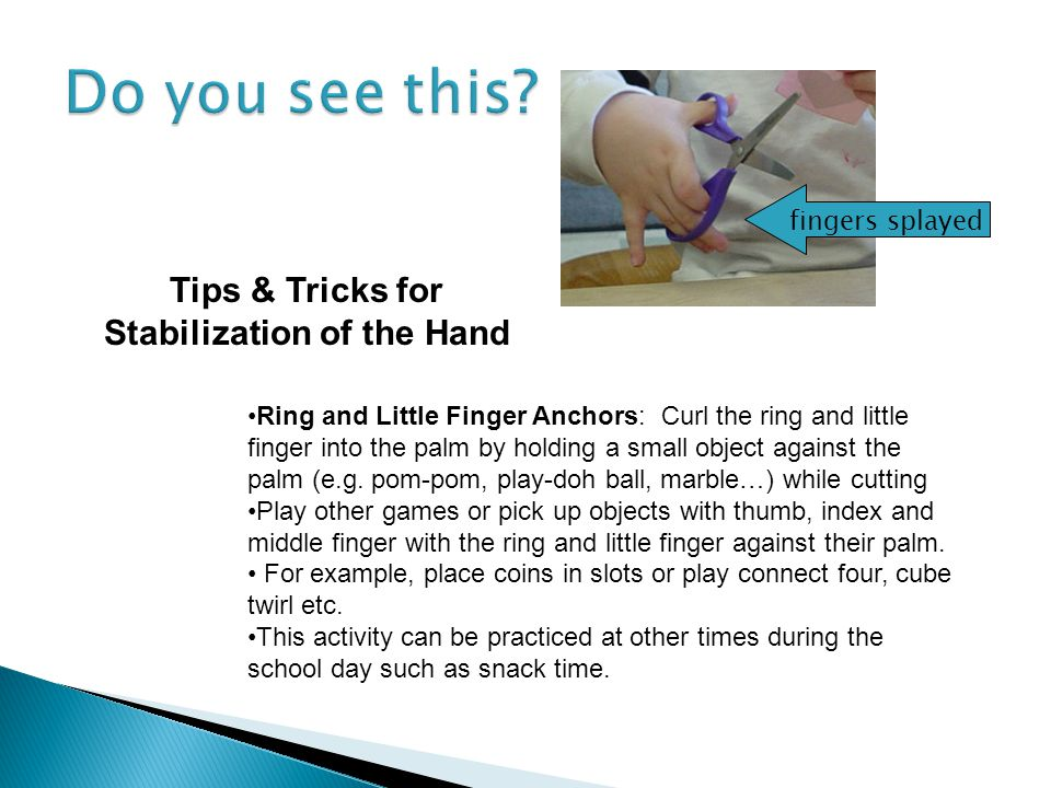 Tips & Tricks for Stabilization of the Hand