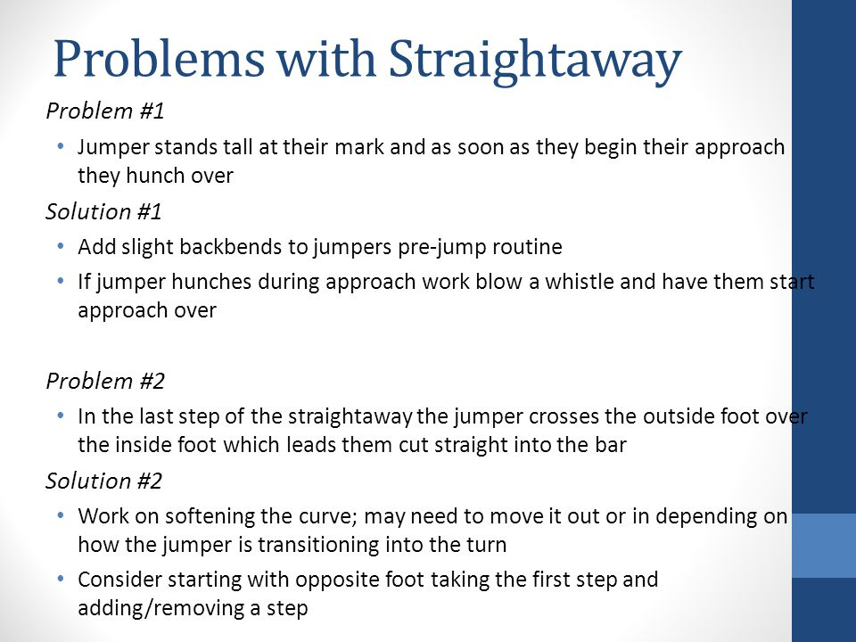 Problems with Straightaway