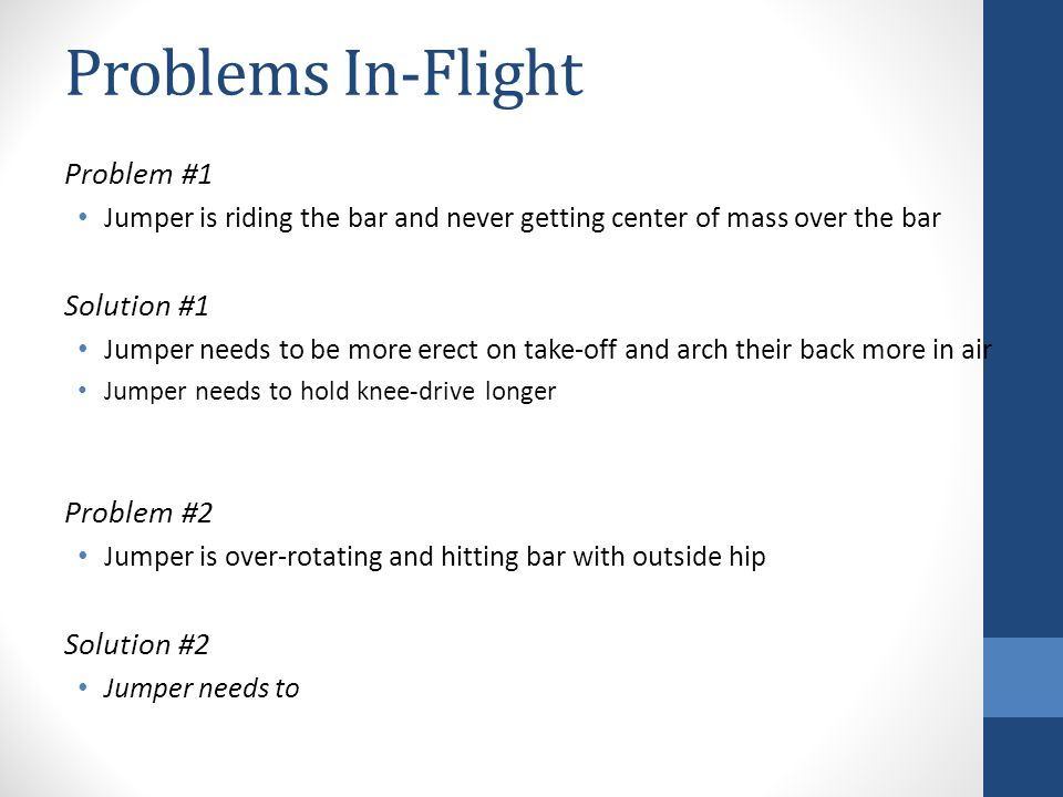 Problems In-Flight Problem #1 Solution #1 Problem #2 Solution #2