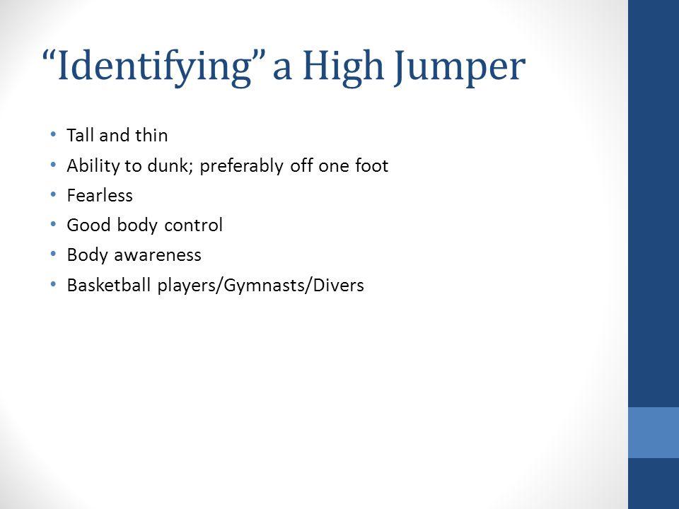 Identifying a High Jumper
