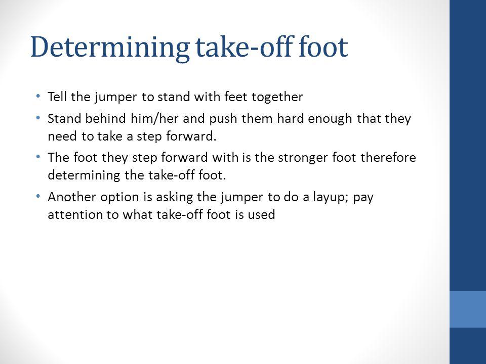 Determining take-off foot