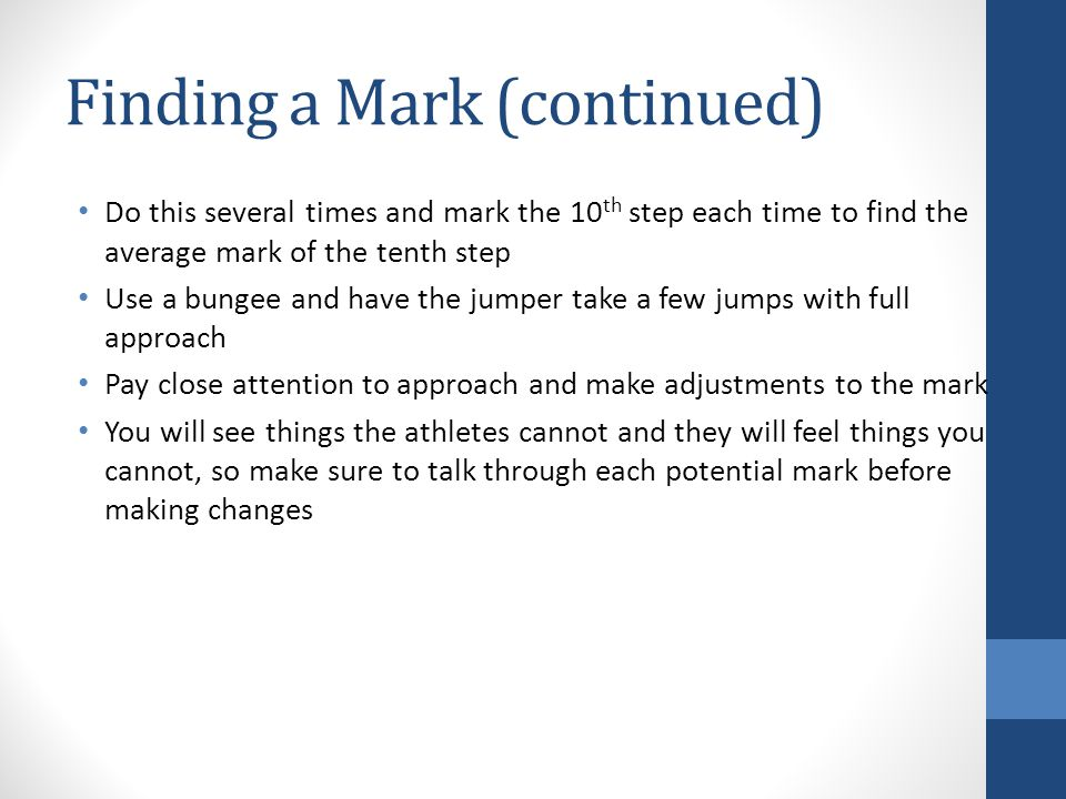 Finding a Mark (continued)