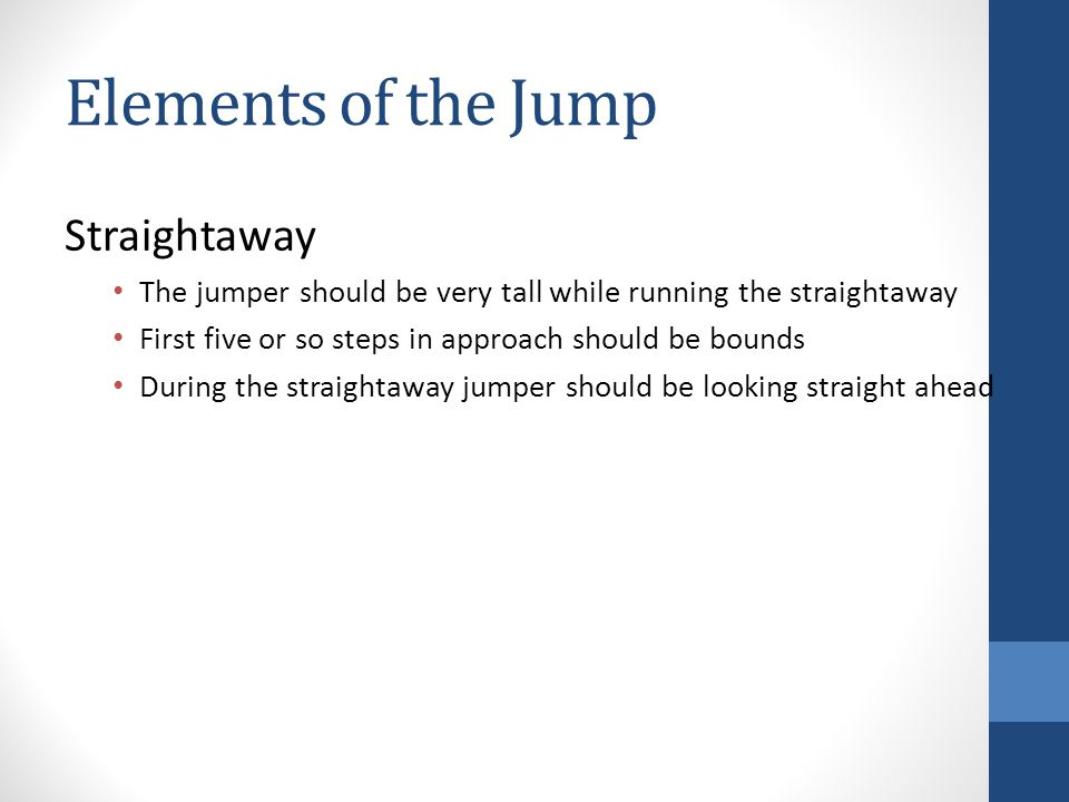 Elements of the Jump Straightaway