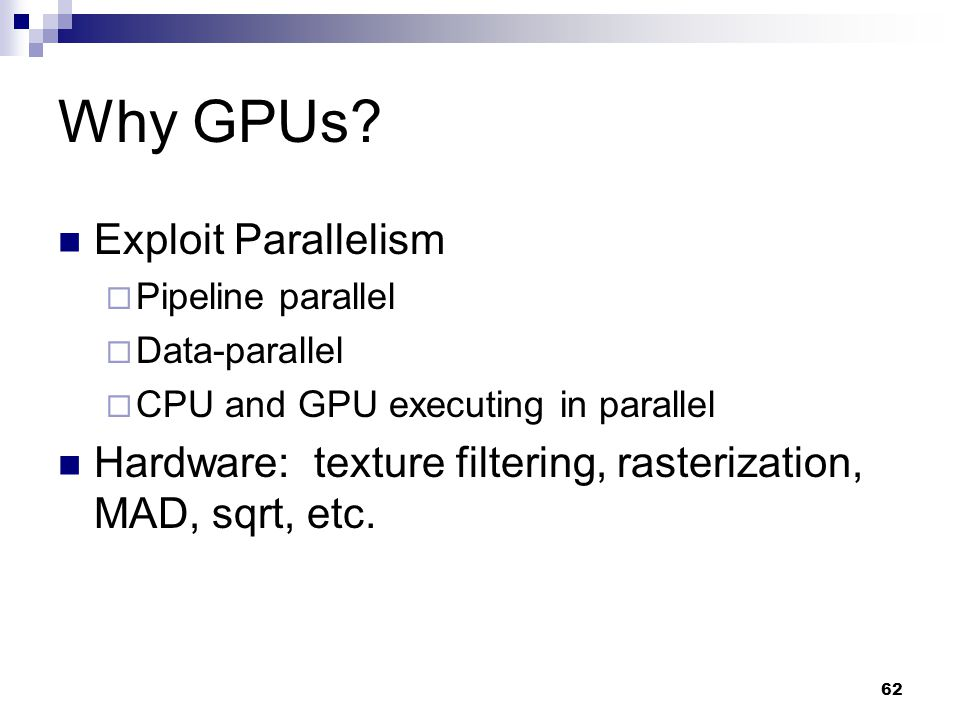 Why GPUs Exploit Parallelism