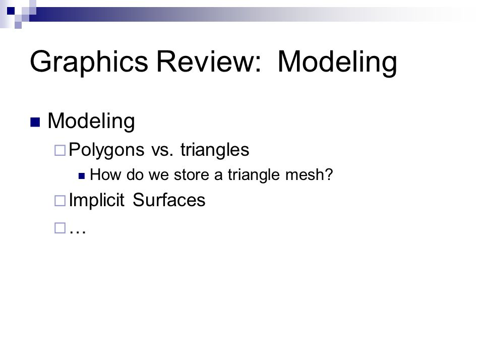 Graphics Review: Modeling