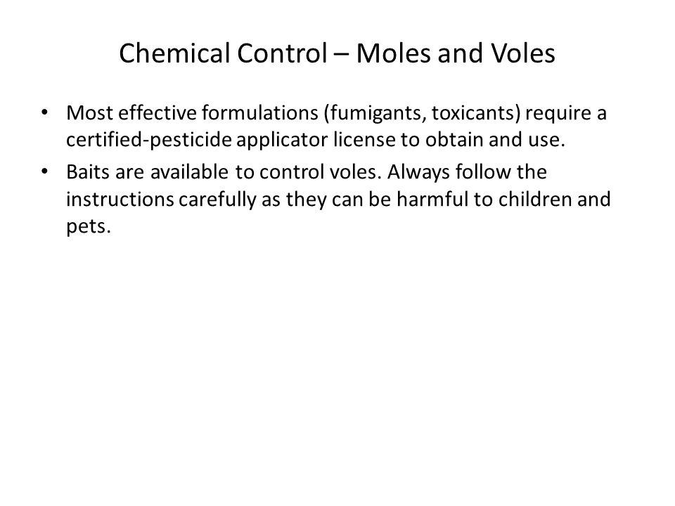 Chemical Control – Moles and Voles