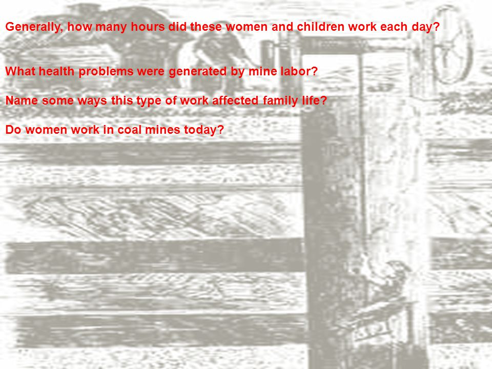 Generally, how many hours did these women and children work each day