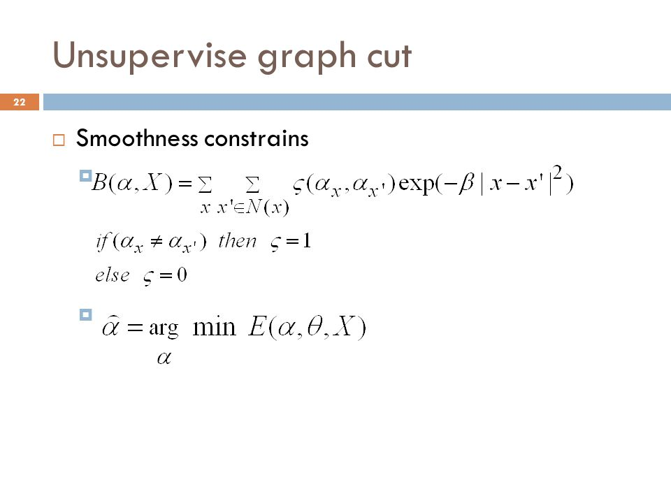 Unsupervise graph cut Smoothness constrains