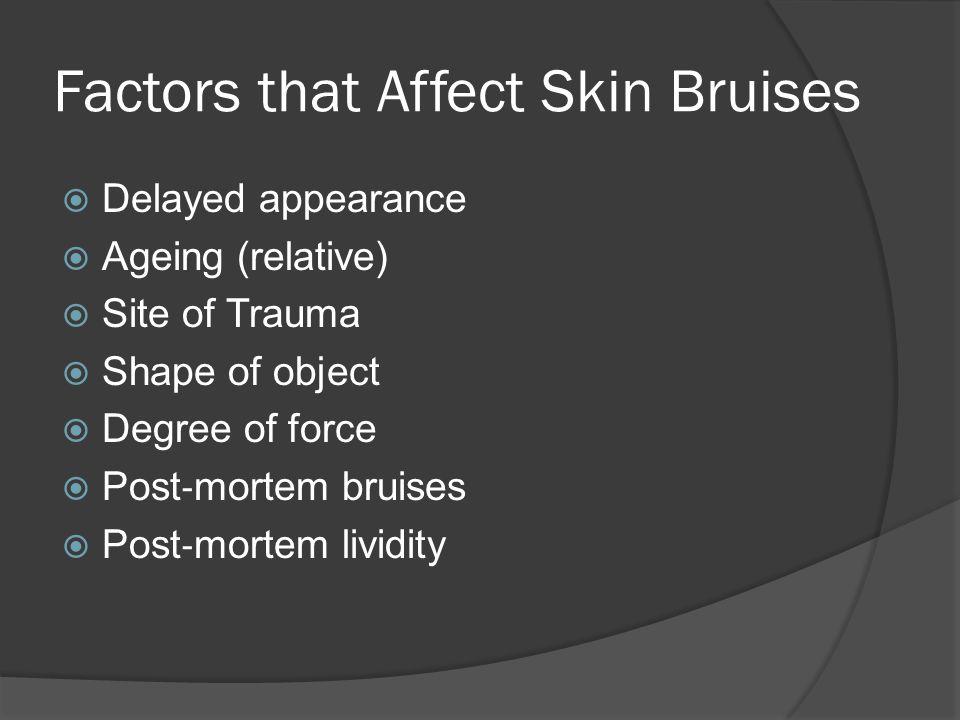 Factors that Affect Skin Bruises