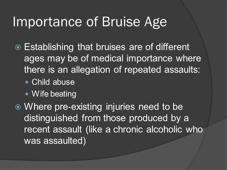 Importance of Bruise Age
